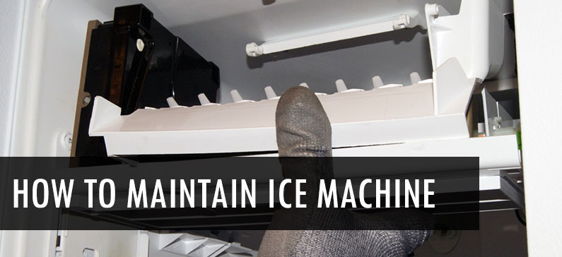 6 Ice machine maintenance tips